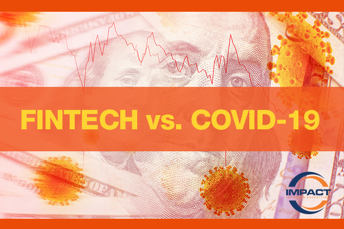 How COVID-19 is Impacting the Fintech World